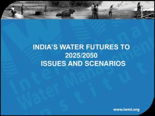 INDIA S WATER FUTURES TO 2025