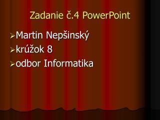 Zadanie č.4 PowerPoint