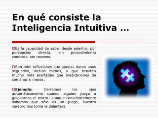 En qué consiste la Inteligencia Intuitiva …