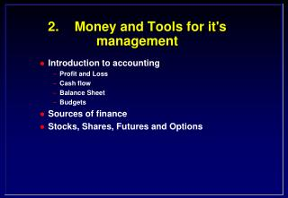 2. Money and Tools for its management