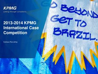 2013-2014 KPMG International Case Competition