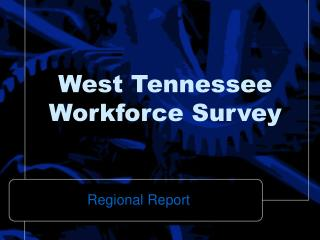 West Tennessee Workforce Survey