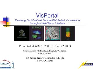 VisPortal Exploring Grid-Enabled Remote/Distributed Visualization  through a Web/Portal Interface