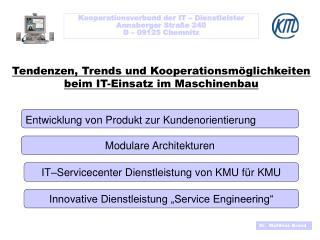 Tendenzen, Trends und Kooperationsm�glichkeiten beim IT-Einsatz im Maschinenbau