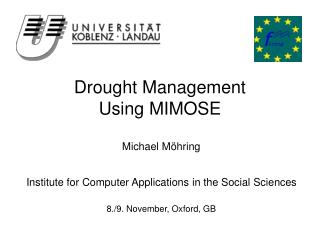 Drought Management Using MIMOSE