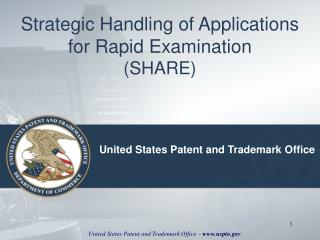 Strategic Handling of Applications for Rapid Examination  (SHARE)