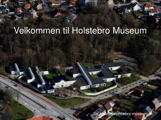 Velkommen til Holstebro Museum