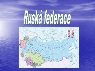Rusk� federace