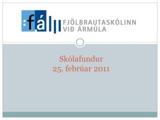 Skólafundur 25. febrúar 2011
