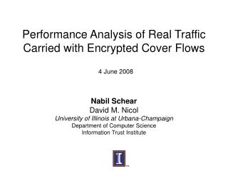 Performance Analysis of Real Traffic Carried with Encrypted Cover Flows