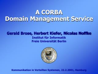 A CORBA   Domain Management Service