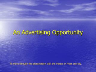 An Advertising Opportunity