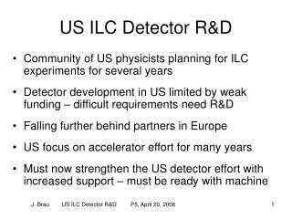 US ILC Detector R&D