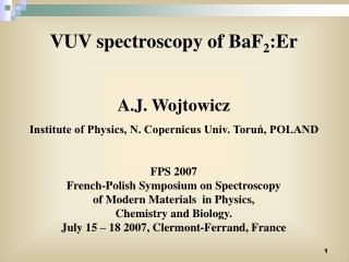 VUV spectroscopy of BaF 2 :Er A.J. Wojtowicz