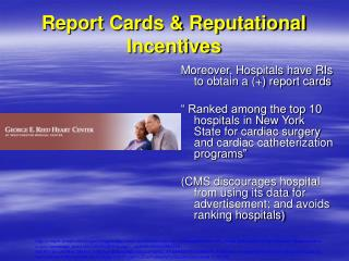 Report Cards & Reputational Incentives