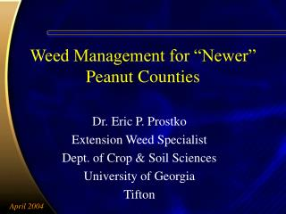 Weed Management for �Newer� Peanut Counties