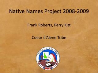 Native Names Project 2008-2009