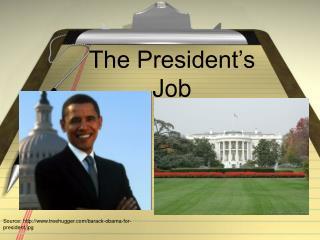 The President�s Job