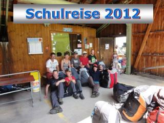 Schulreise 2012
