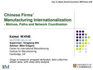 Chinese Firms   Manufacturing Internationalization - Motives, Paths and Network Coordination