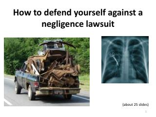 How to defend yourself against a negligence lawsuit