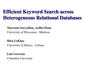 Efficient Keyword Search across Heterogeneous Relational Databases