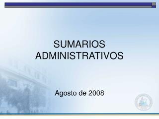 SUMARIOS ADMINISTRATIVOS