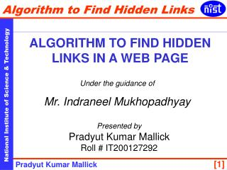 Under the guidance of Mr. Indraneel Mukhopadhyay