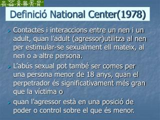 Definició National Center(1978)