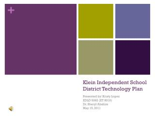 Klein Independent School District Technology Plan