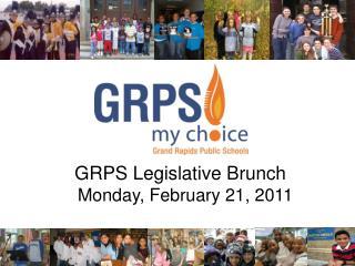 GRPS Legislative Brunch   Monday, February 21, 2011