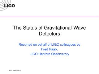 The Status of Gravitational-Wave Detectors