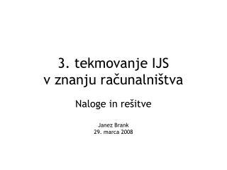 3. tekmovanje IJS  v znanju računalništva