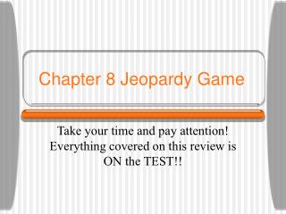 Chapter 8 Jeopardy Game