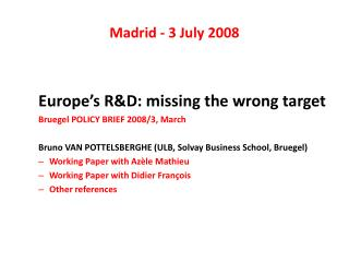 Madrid - 3 July 2008