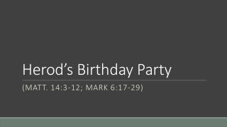 Herod�s Birthday Party