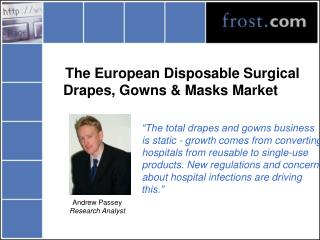 The European Disposable Surgical Drapes, Gowns & Masks Market