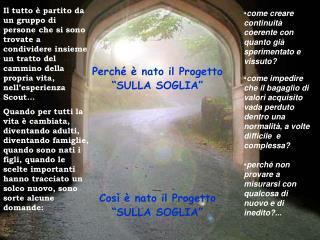 """Perché è nato il Progetto  """"SULLA SOGLIA"""" Così è nato il Progetto  """"SULLA SOGLIA"""""""