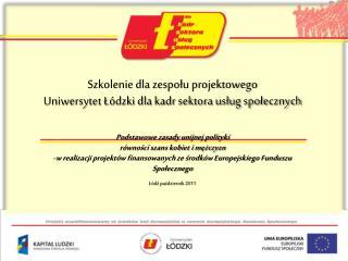 Szkolenie dla zespołu projektowego  Uniwersytet Łódzki dla kadr sektora usług społecznych