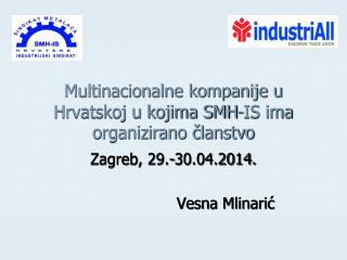Multinacionalne kompanije u Hrvatskoj u kojima SMH-IS ima organizirano članstvo