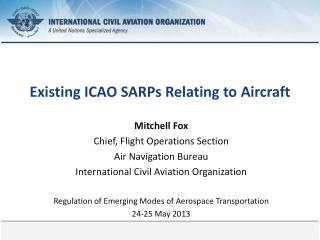 Existing ICAO  SARPs  Relating  to  Aircraft