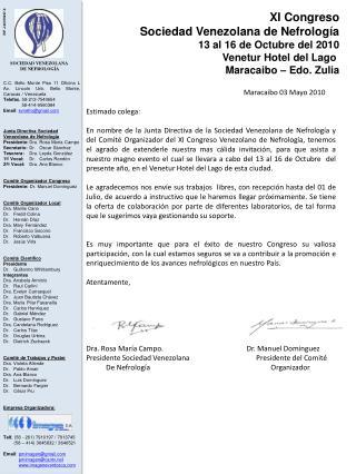 XI Congreso Sociedad Venezolana de Nefrología 13 al 16 de Octubre del 2010 Venetur Hotel del Lago