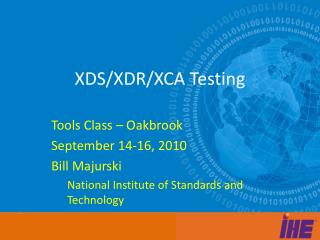 XDS/XDR/XCA Testing
