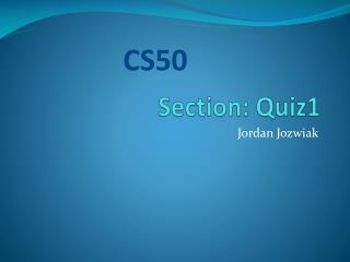 Section: Quiz1