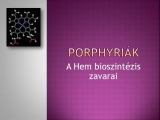 PORPHYRI�K