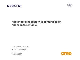 Haciendo el negocio y la comunicación online más rentable