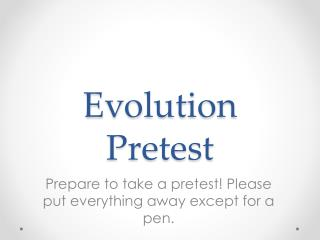 Evolution Pretest