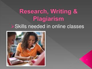 Research, Writing & Plagiarism