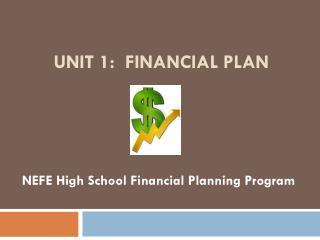 Unit 1:  Financial plan