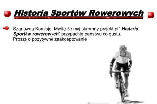 Historia Sportów Rowerowych